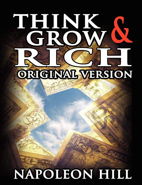 Think and Grow Rich Paperback –  by Napoleon Hill  (Author) - ey-estopper