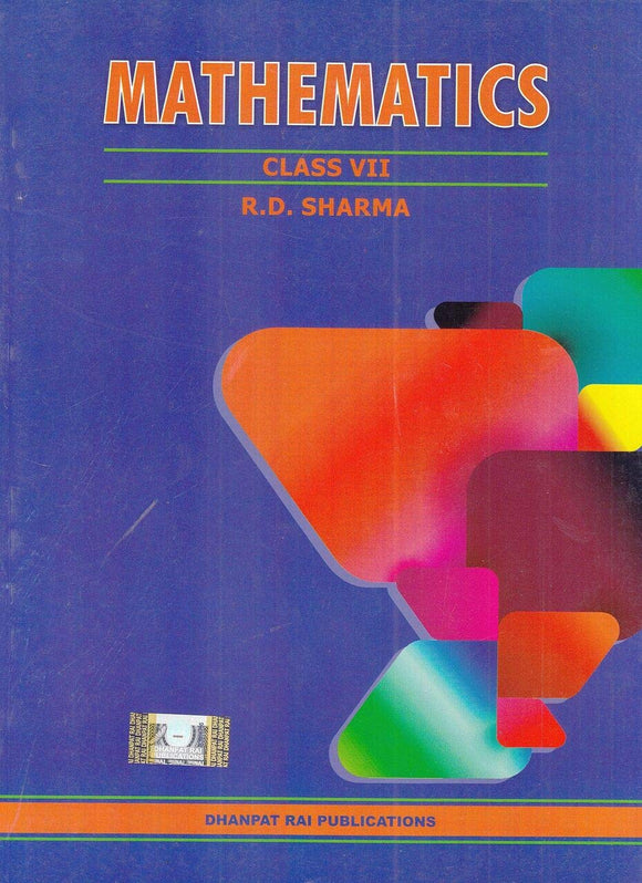 Mathematics for Class 7 by R D Sharma (2019-2020 Session) Paperback – 2018 by R.D. Sharma - ey-estopper