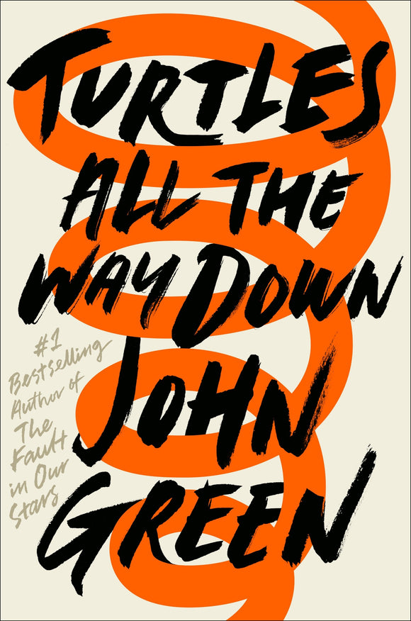 Turtles All the Way Down Hardcover – 10 Oct 2017 by John Green - ey-estopper