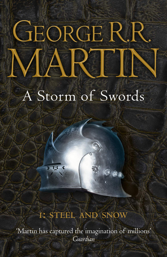 A Storm of Swords: Part 1 Steel and Snow (Reissue) (A Song of Ice and Fire, Book 3) - ey-estopper