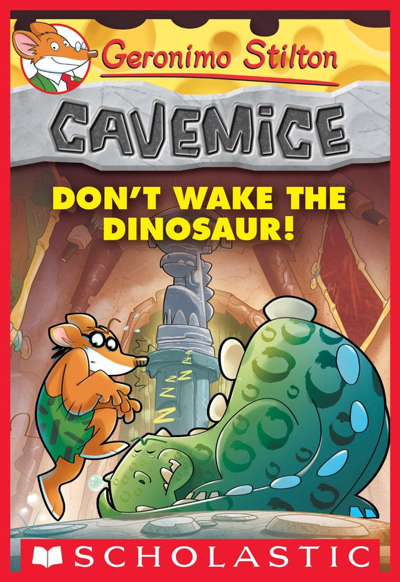 Cavemice #6: Don't Wake the Dinosaur! Paperback – 9 Nov 2014 by Geronimo Stilton - ey-estopper