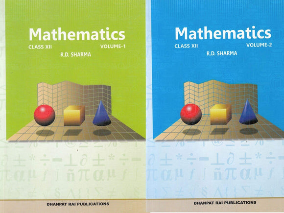 Mathematics for Class 12 by R D Sharma (Set of 2 Volume) (2019-2020 Session) Paperback – 2018 by R.D. Sharma - ey-estopper