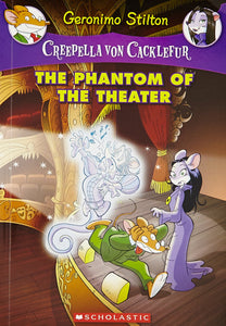 Creepella Von Cacklefur #8: The Phantom Of The Theater Paperback – Dec 2016 by Geronimo Stilton - ey-estopper