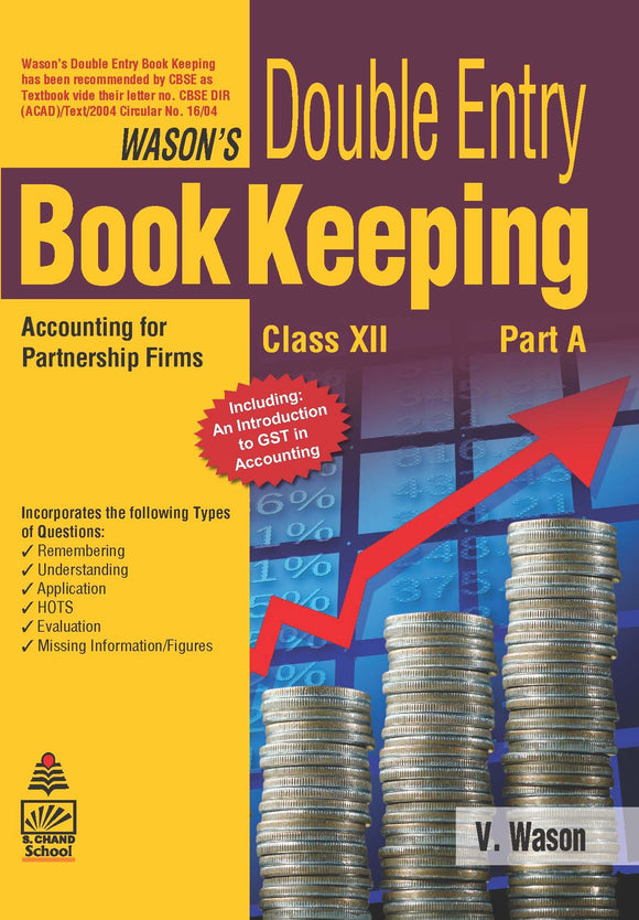 Wason's Double Entry Book Keeping Part A for Class XII Paperback – 2018 by V Wason - ey-estopper