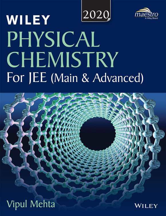 Wiley's Physical Chemistry for JEE (Main & Advanced), 2020ed - ey-estopper