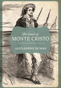 The Count of Monte Cristo Paperback – 6 Aug 2017 by Alexandre Dumas - ey-estopper