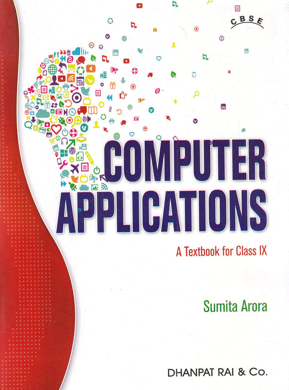 Computer Applications A Textbook For CBSE Class 9 for 2020 Examination Paperback – 2017 by Sumita Arora - ey-estopper