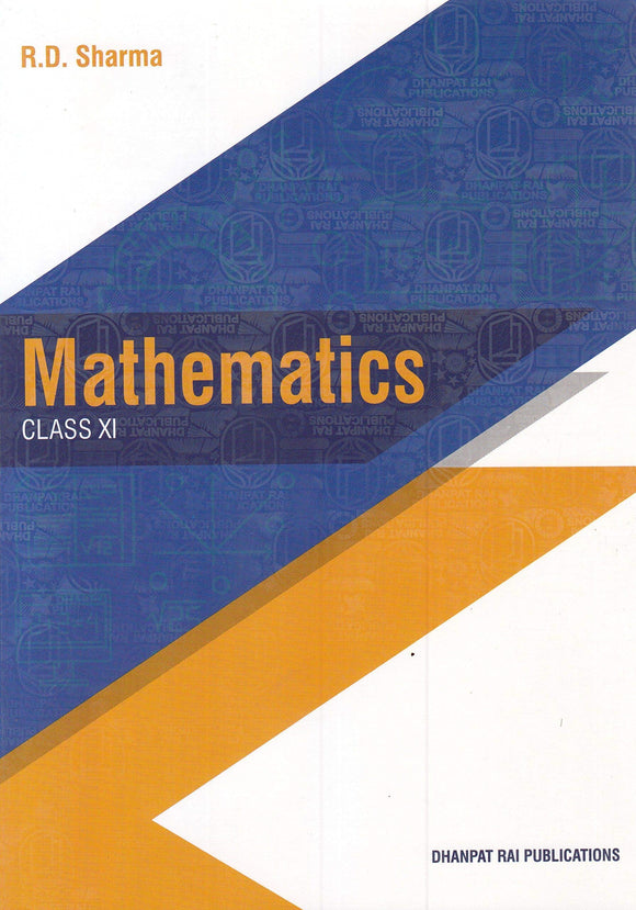 Mathematics for Class 11 by R D Sharma (2019-2020 Session) Paperback – 2018 by R.D. Sharma - ey-estopper