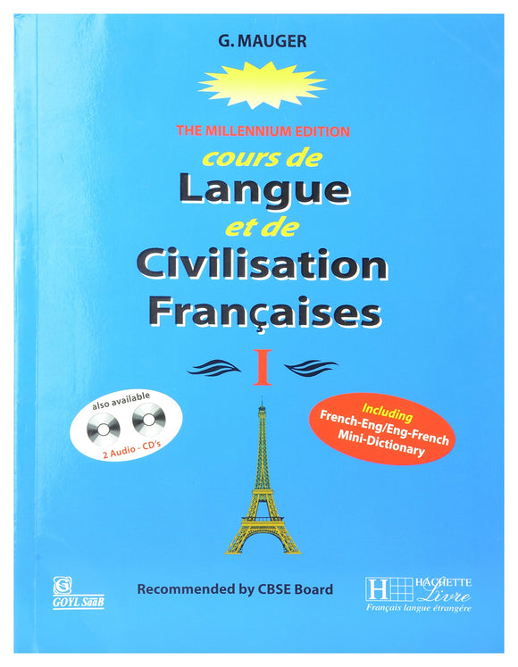 G Mauger Blue Cours de Langue et de Civilization Francaise 1 (French) Paperback – Aug 2011 by G. Mauger - ey-estopper