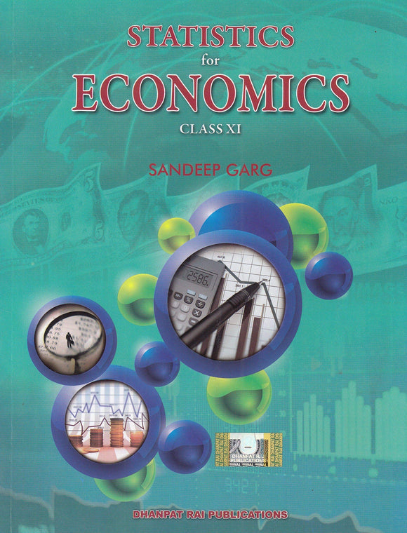 Statistics for Economics for Class 11 by Sandeep Garg (2019-2020 Session) Paperback – 2017 by Sandeep Garg - ey-estopper