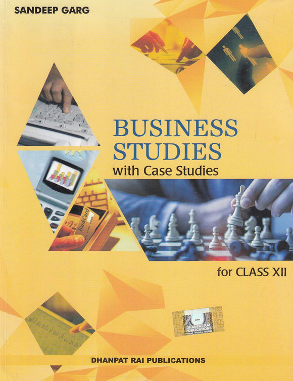 Business studies with case Studies for Class 12 by Sandeep Garg (2019-2020 Session) Paperback – 2019 by Sandeep Garg - ey-estopper