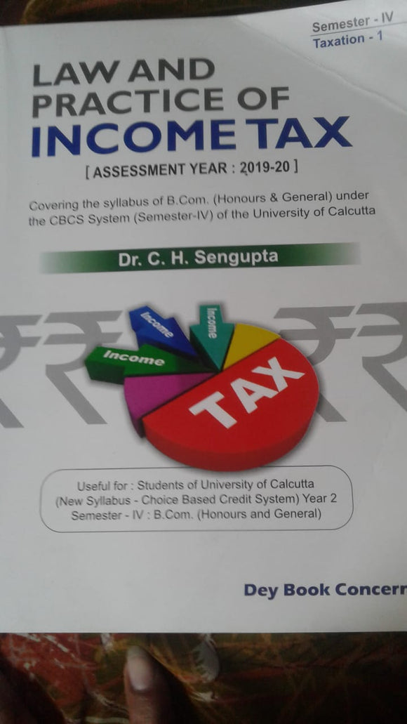 LAW AND PRACTICE OF INCOME TAX-BY DR.C.H.SENGUPTA - ey-estopper