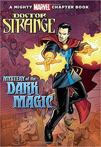 Doctor Strange: Mystery of the Dark Magic (A Mighty Marvel Chapter Book) Paperback – 1 Nov 2016 - ey-estopper