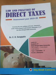 Law and Practice of DIRECT TAXES Assessment Year 2019-20 by Dr. C.H.Sengupta