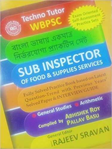 WBPSC SUB INSPECTOR OF FOOD & SUPPLIES SERVICES – 2018 BY RAJEEV SRAVAN - ey-estopper