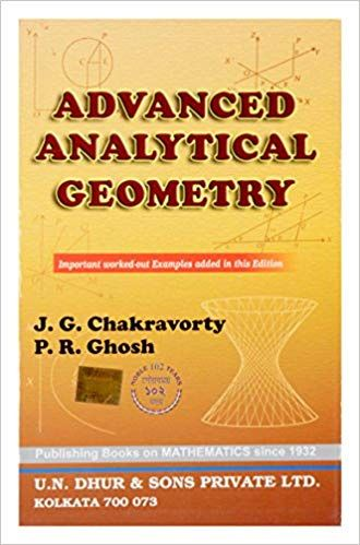 ADVANCED ANALYTICAL GEOMETRY PAPERBACK – 1987 BY J. G. CHAKRAVORTY AND P. R. GHOSH - ey-estopper