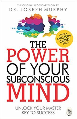 THE POWER OF YOUR SUBCONSCIOUS MIND: UNLOCK YOUR MASTER KEY TO SUCCESS - ey-estopper