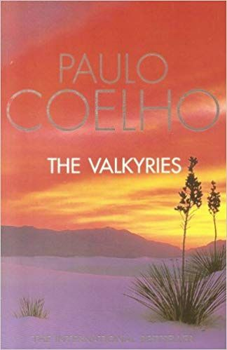THE VALKYRIES: AN ENCOUNTER WITH ANGELS BY PAULO COELHO - ey-estopper