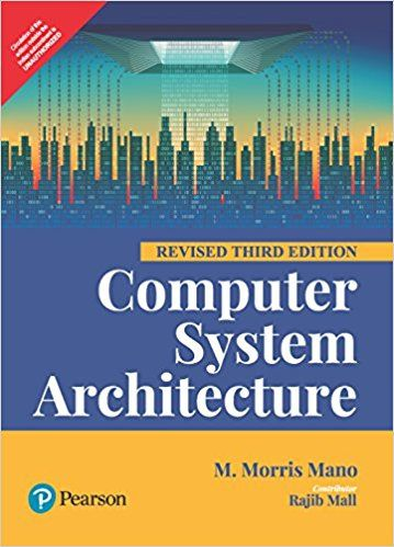 COMPUTER SYSTEM ARCHITECTURE 3E BY PEARSON  – BY MANO M MORRIS (AUTHOR) - ey-estopper