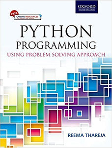PYTHON PROGRAMMING: USING PROBLEM SOLVING APPROACH PAPERBACK – 10 JUN 2017 BY REEMA THAREJA (AUTHOR) - ey-estopper