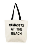 Canvas Tote: NAMAST'AY AT THE BEACH