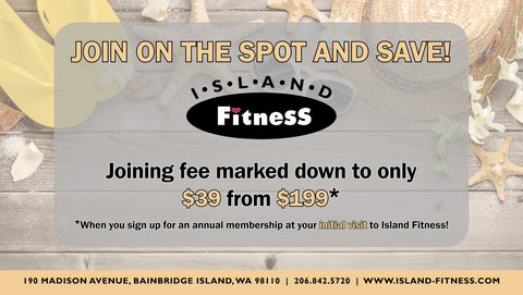 Island Fitness July Membership special 2018