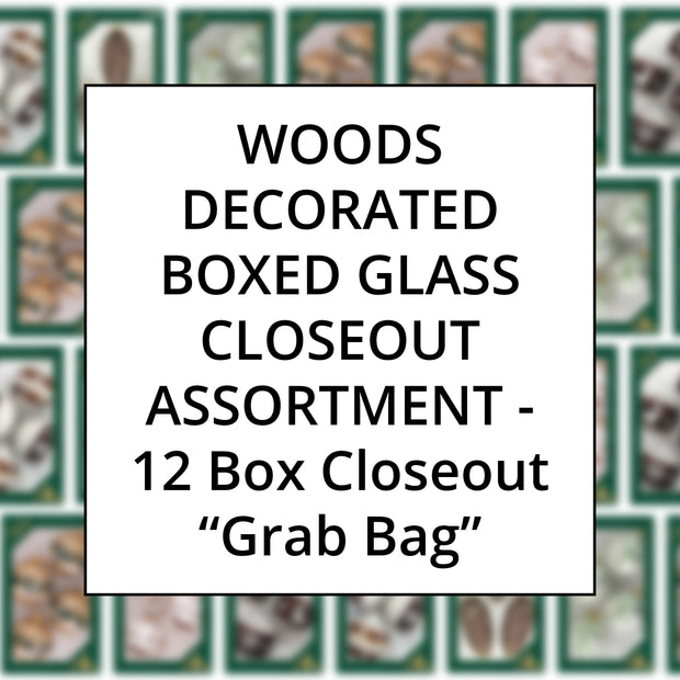 Woods Color Family Decorated Boxed Glass, Grab Bag Closeout Assortment, 12 Boxes
