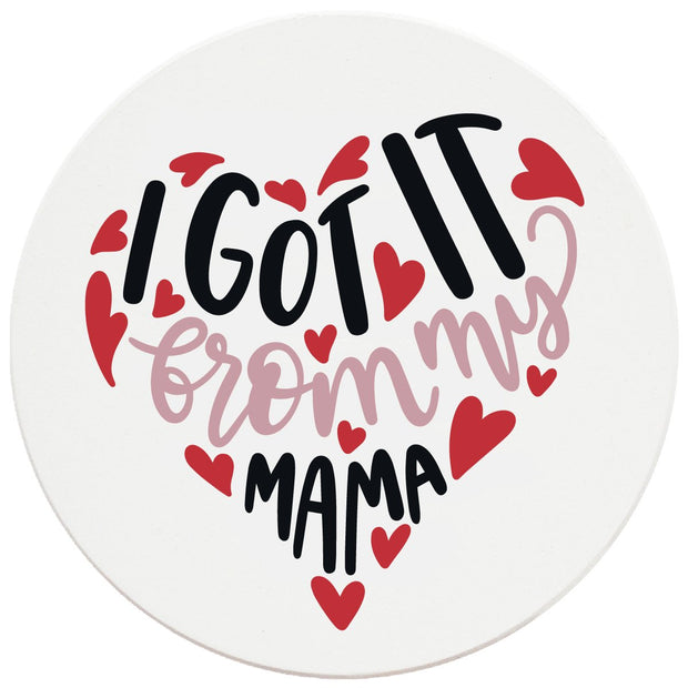 "4"" Round Ceramic Coasters - I Got It From My Mama, 4/Box, 2/Case, 8 Pieces"