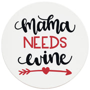 "4"" Round Ceramic Coasters - Mama Needs Wine, 4/Box, 2/Case, 8 Pieces"