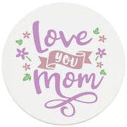 "4"" Round Ceramic Coasters - Love You Mom, 4/Box, 2/Case, 8 Pieces - Christmas by Krebs Wholesale"