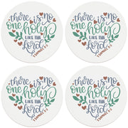 "4"" Round Ceramic Coasters - No One Holy Like The Lord, 4/Box, 2/Case, 8 Pieces"