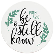 "4"" Round Ceramic Coasters - Be Still And Know, 4/Box, 2/Case, 8 Pieces"