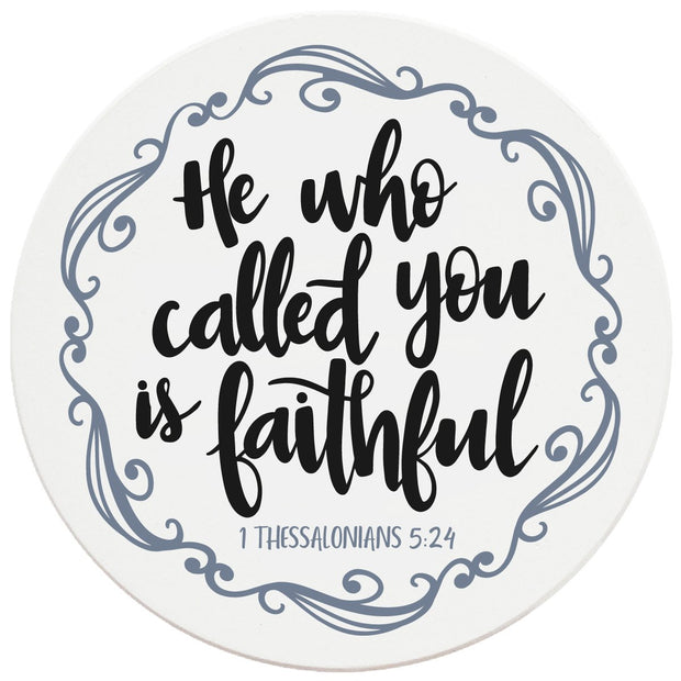 "4"" Round Ceramic Coasters - He Who Called You Is Faithful, 4/Box, 2/Case, 8 Pieces"
