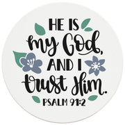 "4"" Round Ceramic Coasters - He Is My God And I Trust Him, 4/Box, 2/Case, 8 Pieces"