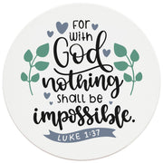 "4"" Round Ceramic Coasters - With God Nothing Is Impossible, 4/Box, 2/Case, 8 Pieces"