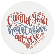 "4"" Round Ceramic Coasters - Guard Your Heart, 4/Box, 2/Case, 8 Pieces"