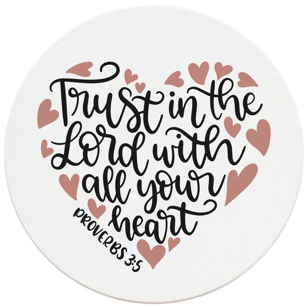 "4"" Round Ceramic Coasters - Trust In The Lord With All Your Heart, 4/Box, 2/Case, 8 Pieces"