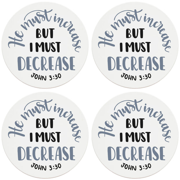 "4"" Round Ceramic Coasters - He Must Increase, 4/Box, 2/Case, 8 Pieces"