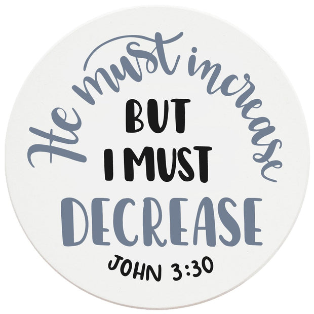 "4"" Round Ceramic Coasters - He Must Increase, 4/Box, 2/Case, 8 Pieces - Christmas by Krebs Wholesale"