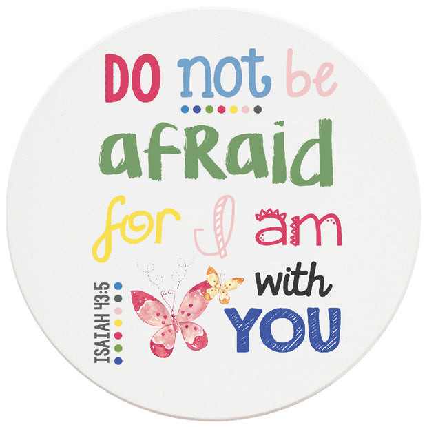 4 inch Round Religious Ceramic Coasters Do Not Be Afraid For I Am With You, 2 Sets of 4, 8 Pieces - Christmas by Krebs Wholesale