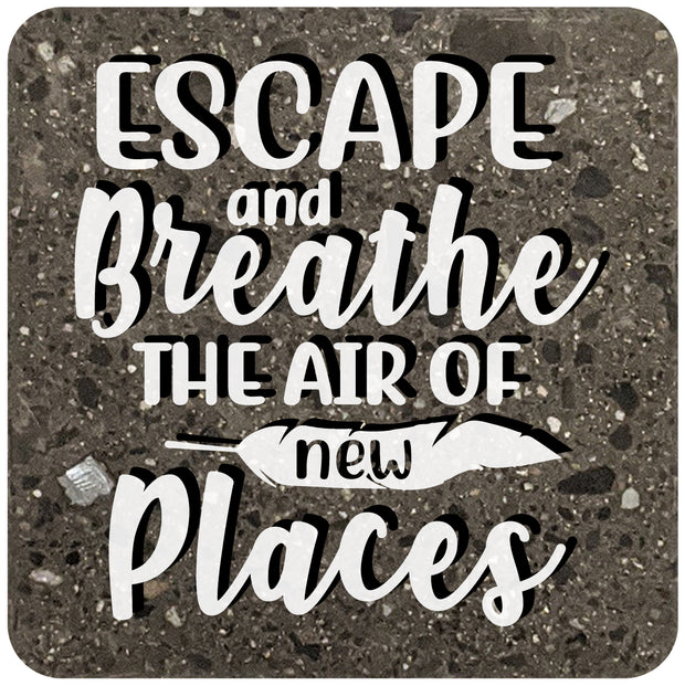 "4"" Square Black Stone Coaster - Escape And Breathe The Air Of New Places, 2 Sets of 4, 8 Pieces - Christmas by Krebs Wholesale"