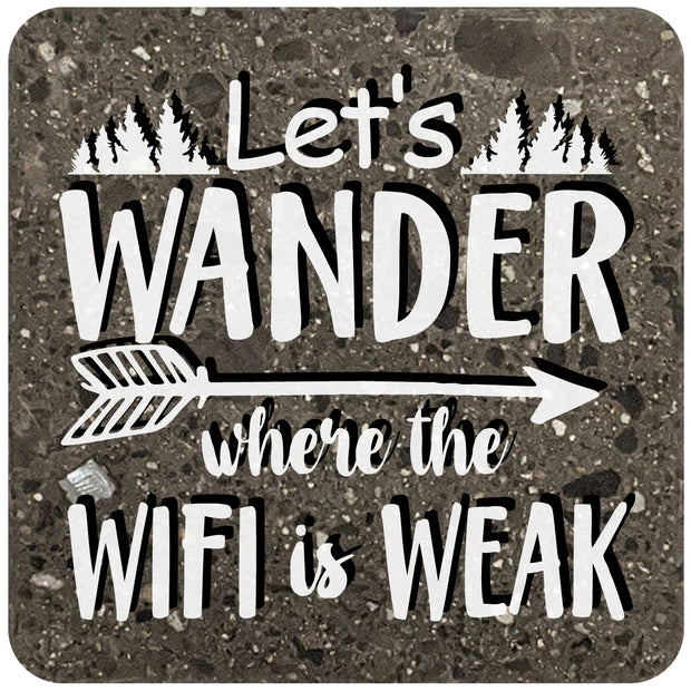 "4"" Square Black Stone Coaster - Lets wander where the wifi is weak, 2 Sets of 4, 8 Pieces - Christmas by Krebs Wholesale"