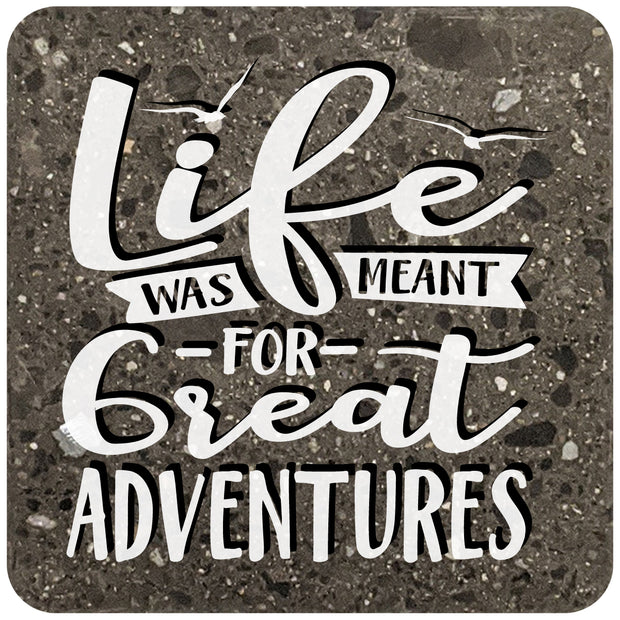 "4"" Square Black Stone Coaster - Life Was Meant For Great Adventures, 2 Sets of 4, 8 Pieces - Christmas by Krebs Wholesale"