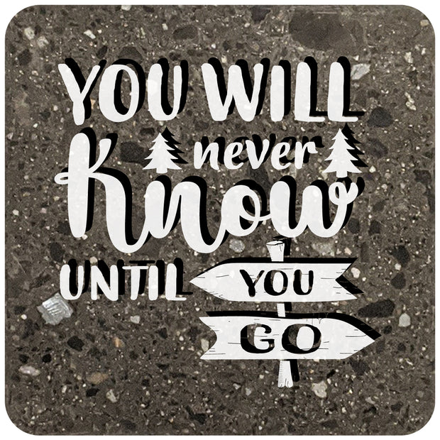 "4"" Square Black Stone Coaster - You Will Never Know Until You Go, 2 Sets of 4, 8 Pieces - Christmas by Krebs Wholesale"