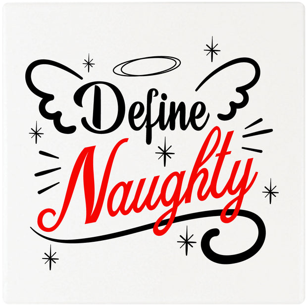 "4"" Square Cermaic Christmas Humor Coaster Set, Define Naughty, 2 Sets of 4, 8 Pieces - Christmas by Krebs Wholesale"