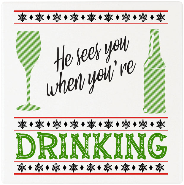 "4"" Square Cermaic Christmas Humor Coaster Set, He Sees You When You're Drinking, 2 Sets of 4, 8 Pieces - Christmas by Krebs Wholesale"
