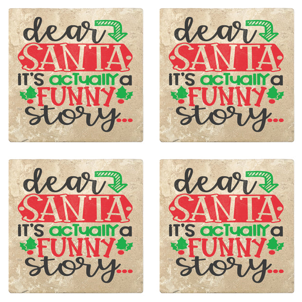 "4"" Absorbent Stone Christmas Drink Coasters, Dear Santa It's Actually A Funny Story, 2 Sets of 4, 8 Pieces"