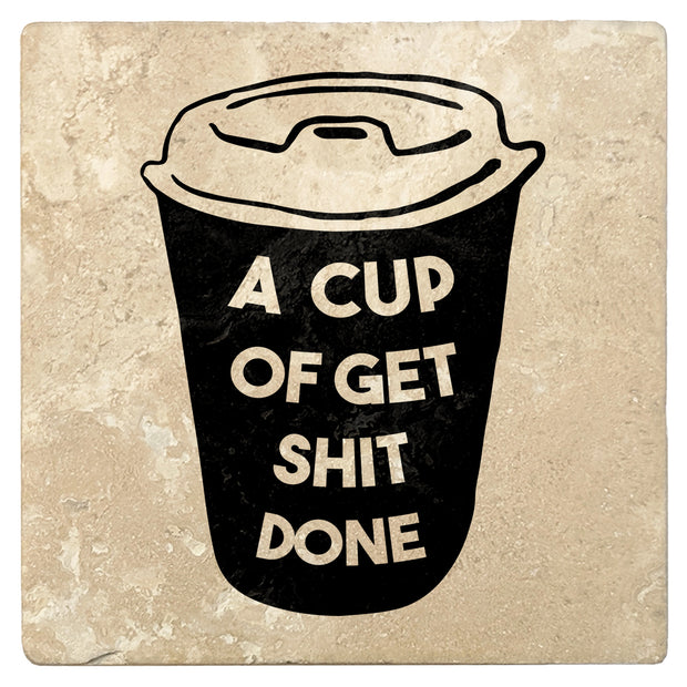 "4"" Absorbent Stone Coffee Gift Coasters, A Cup of Get S#!T Done, 2 Sets of 4, 8 Pieces - Christmas by Krebs Wholesale"