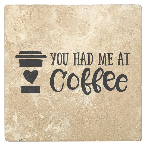 "4"" Absorbent Stone Coffee Gift Coasters, You Had Me At Coffee, 2 Sets of 4, 8 Pieces"