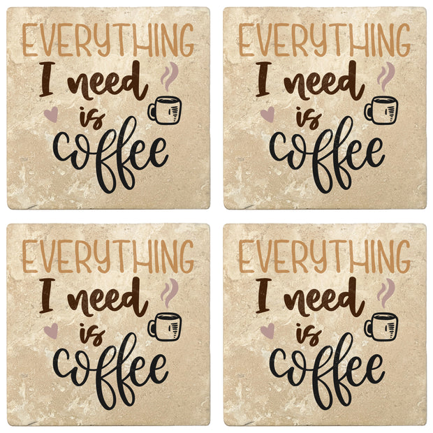 "4"" Absorbent Stone Coffee Gift Coasters, Everything I Need Is Coffee, 2 Sets of 4, 8 Pieces"